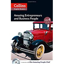 Amazing Entrepreneurs & Business People: B2 (Collins ELT Readers. Level 4)