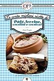 Le cento migliori ricette di pâté, terrine, crostini e crostoni (eNewton Zeroquarantanove)