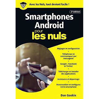 Smartphones Android pour les Nuls poche, 2e édition