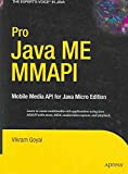 [Pro Java ME MMAPI: Mobile Media API for Java Micro Edition] (By: V. Goyal) [published: May, 2006]