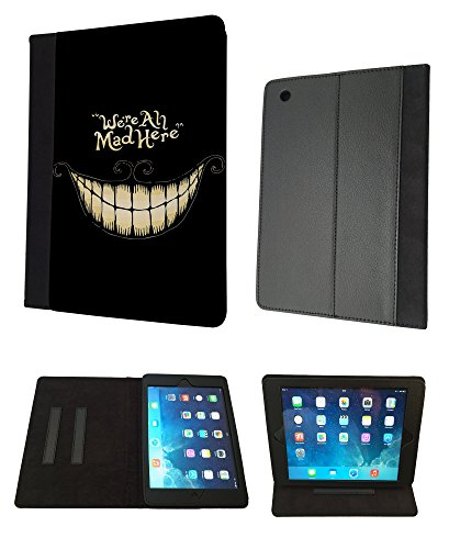 Cool Fun FunkY Funny WE ARE ALL MAD HERE 188 iPad air 2 2014 Design Fashion Trend Case Wallet Geldbeutel Purse Pouch Tasche Flip Cover Case-TPU-Leder (Ipad Air 2 Cover Cool)
