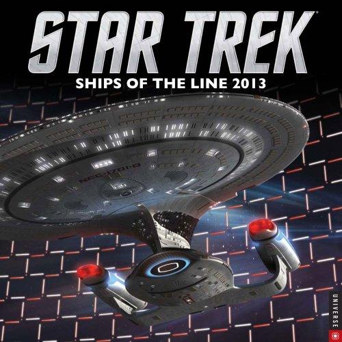 Star Trek 2013 Wall Calendar: Ships of the Line (Star Trek Kalender 2013)
