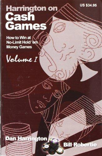 Harrington on Cash Games, Volume I: How to Play No-Limit Hold 'em Cash Games: 1 por Dan Harrington