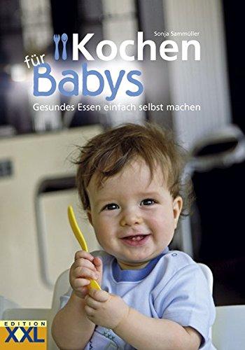 Kochen für Babys: Gesundes Essen einfach selbst machen 3