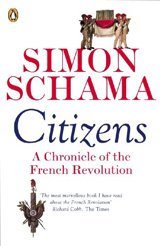 Citizens: A Chronicle of The French Revolution (English Edition)