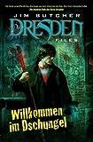 Jim Butcher: Dresden Files 01: Willkommen im Dschungel