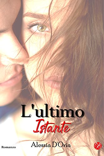L'ultimo istante (Promises series Vol. 2)