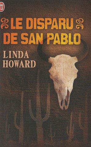 Le disparu de San Pablo par Linda Howard