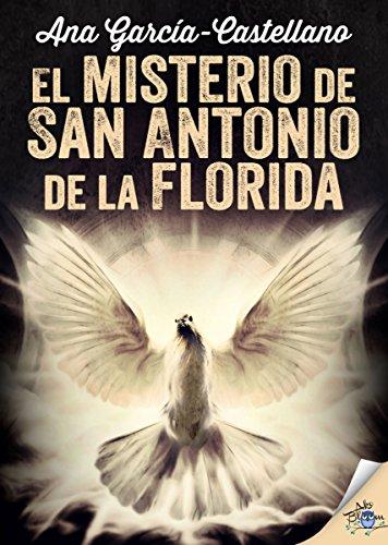 El misterio de San Antonio de la Florida par Ana García-Castellano