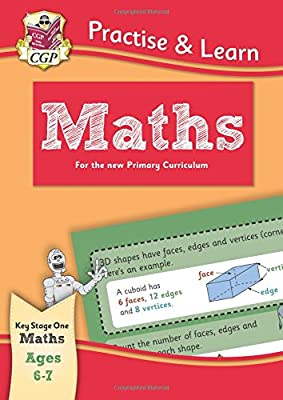 New Curriculum Practise & Learn: Maths for Ages 6-7 (CGP KS1 Practise & Learn) from Coordination Group Publications Ltd (CGP)