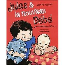Jules Et Le Nouveau Bebe