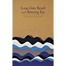 Long Grey Beard and Glittering Eye (The Fiction Desk Book 9)