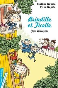 "Afficher ""Brindille et Ficelle n° 02<br /> Jojo Boulazéro"""