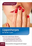 Lippenherpes: Ein Fall für L-Lysin