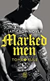 Marked men, Tome 1 - Rule