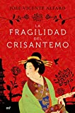 La fragilidad del crisantemo (Narrativa)