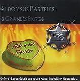 18 Exitos by Aldo Y Sus Pasteles