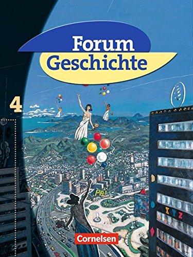 Forum Geschichte - Allgemeine Ausgabe: Band 4 - Vom Ende des Ersten Weltkriegs bis zur Gegenwart: Schülerbuch