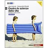 Dentro le scienze della vita. Ediz. blu. Genetica e corpo umano. Con espansione online. Per le Scuole superiori