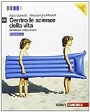 Dentro le scienze della vita. Ediz. blu. Genetica e corpo umano. Per le Scuole superiori. Con espansione online