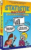 Statistik macchiato: Cartoonkurs für Schüler und Studenten (Pearson Studium - Scientific Tools)