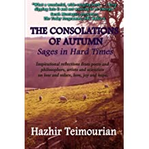 The Consolations of Autumn: Sages in Hard Times