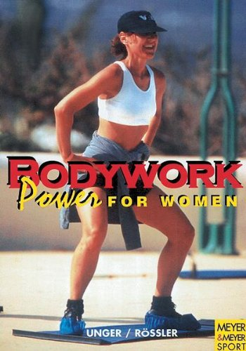 Bodywork: Power for Women
