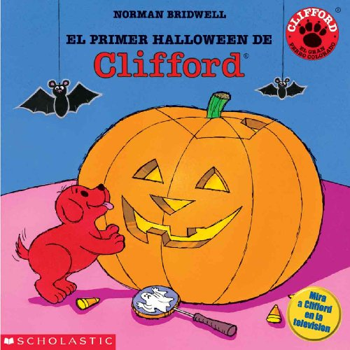 El Primer Halloween de Clifford (Clifford's First Halloween) (Clifford the Big Red Dog (Spanish Tb)) (Halloween Dog Red Big Clifford)