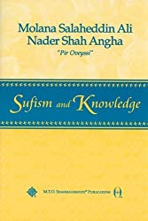Sufism and Knowledge (Sufism: The Lecture) by Molana Salaheddin Ali Nader Shah Angha (1999-04-30)