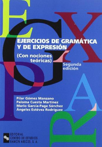 EJERCICIOS DE GRAMATICA Y DE EXPRESION