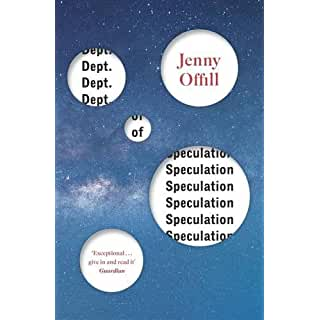 https://www.amazon.co.uk/Dept-Speculation-Jenny-Offill/dp/1847088740/ref=sr_1_1?ie=UTF8&qid=1471116305&sr=8-1&keywords=dept+of+speculation