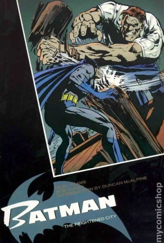 Batman: 5: Frightened City by Bob Haney (4-May-1990) Paperback