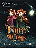 Fairy Oak : il segreto delle gemelle