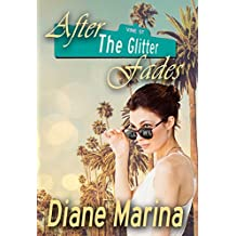 After The Glitter Fades (English Edition)