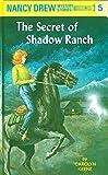 Nancy Drew 05 : The Secret Of Shadow Ran