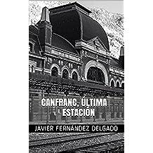 Canfranc, Última Estación