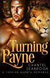 Turning Payne (Therian Agents Book 2) by Chantel Seabrook (2016-01-20)