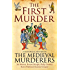 The First Murder (Medieval Murderers Book 8)