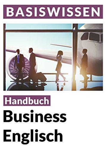 Business English Sprachratgeber Für Den Beruf Basiswissen Ebook