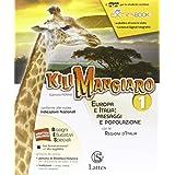 Kilimangiaro. Mi preparo per l'interrogazione-Quaderno Invalsi. Europa: Paesaggi-Gli stati. Per le Scuole superiori. Con DVD-ROM e Atlante