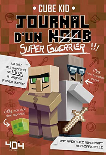 Journal d'un noob (super guerrier) tome 2 - Minecraft (2)