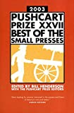Pushcart Prize 2003: Best of the Small Presses: 27