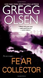 Fear Collector by Gregg Olsen (2012-12-24)