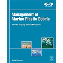 Management of Marine Plastic Debris (Plastics Design Library)