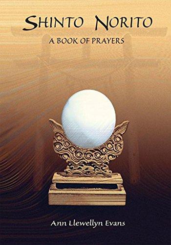 Shinto Norito: A Book of Prayers (English Edition) por Ann Llewellyn Evans