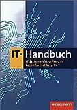 IT-Handbuch: IT-Systemelektroniker, -in, Fachinformatiker, -in - Heinrich Hübscher, Hans-Joachim Petersen, Carsten Rathgeber, Klaus Richter, Dirk Scharf