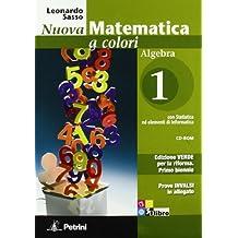 Nuova matematica a colori. Algebra. Ediz. verde. Con espansione online. Per il biennio delle Scuole superiori. Con CD-ROM