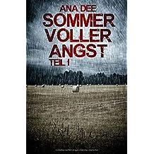 Sommer voller Angst: Erster Teil