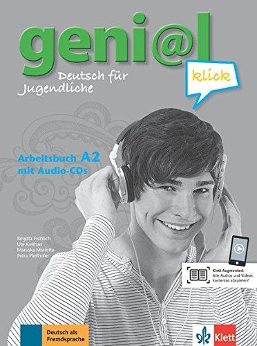 geni@l klick A2 - Arbeitsbuch mit 2 Audio-CDs : Deutsch als Fremdsprache für Jugendliche