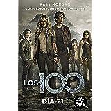 Día 21. Los 100 - Volumen 2 (FICCIÓN JUVENIL)